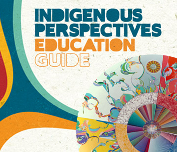 Indigenous Perspectives Education Guide Link