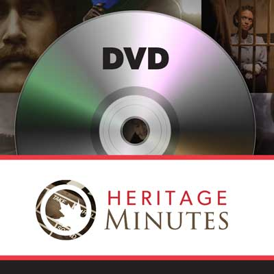 Heritage Minutes DVD