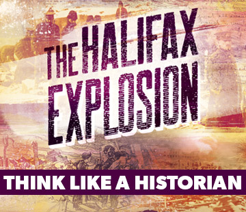 Think Like a Historian: The Halifax Explosion program image